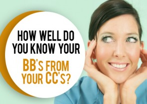 Do you know your BB from your CC?
