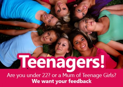 Calling all ladies aged under 22! And Mum's of Teen girls!