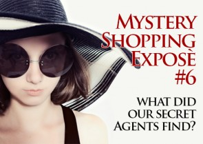 Mystery Shopping Expose #6