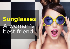 Sunglasses - A Woman's Best Friend